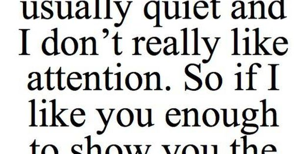 I Hate Attention Seekers Quotes: 3 Things About Me I Am Quiet And Shy At First But Once I
