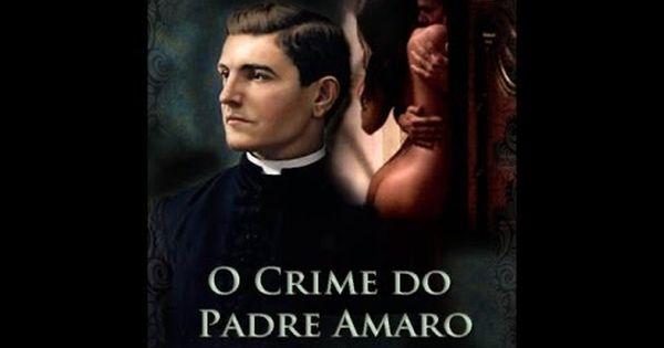 O Crime Do Padre Amaro Filme Completo Em Portugues Youtube