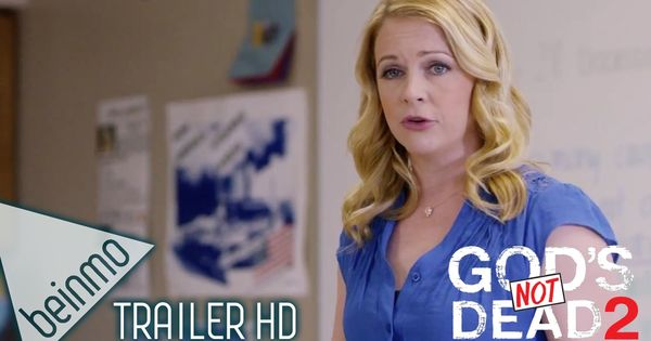 the official trailer for the inspiring new movie, God's Not Dead 2 ...