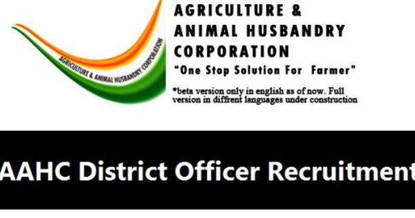 Aahc Recruitment 2017 1600 Aahc District Officer Other Jobs Recruitment Government Jobs Employment News