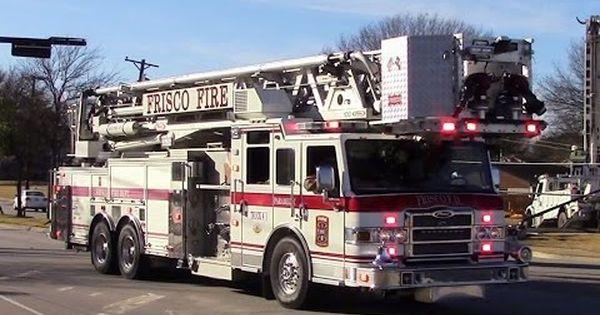 Frisco Fire Dept Truck 4 Responding Fire Dept Trucks Fire Trucks