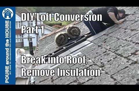 Loft Conversion Part 1 Break Into Roof Remove Old Insulation Mortar Diy Loft Conversion Youtube Diy Loft Conversion Loft Conversion Loft