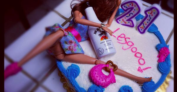 21st birthday cake hot mess Barbie. I really hope my friends do