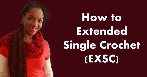 Crochet Stitch Exsc : to do the Extended Single Crochet (exsc) - Beginner Series CROCHET ...