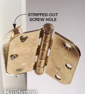 How To Fix Hinge Screws Door Hinges Diy Home Repair Diy Door