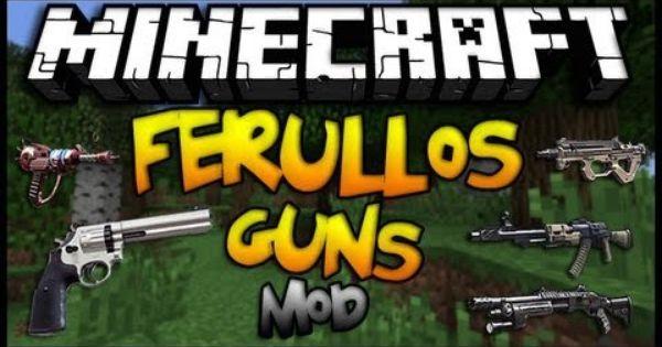 ferullos guns для майнкрафт 1.7.10 мод на оружие #10