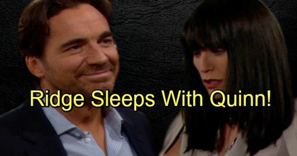 The Bold And The Beautiful Spoilers Quinn Sleeps With Ridge