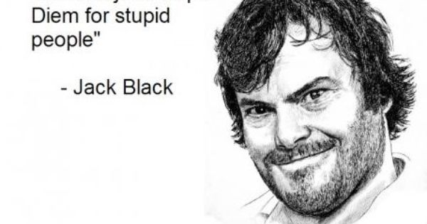 The truth about YOLO thank you jack black