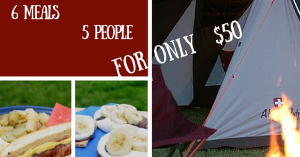 Feeding the family for $50 on a weekend camping trip - Camping