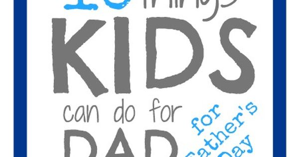 10 things kids can do for day for Father's Day fathersday
