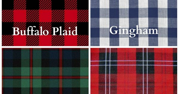 The Difference Between Buffalo Plaid Gingham Tartan And