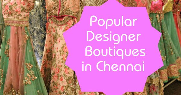 Best designer boutiques in chennai indian bridal