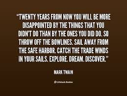 "Mark Twain /""twenty years from now/"" Famous Quote 11 x 14 Photo Picture Photograph"