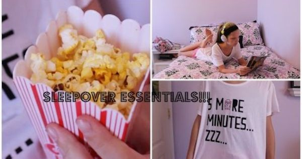 Fun Things To Do At A Sleepover - Food, Activities and ...