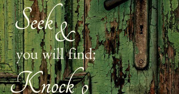 KNOCK! KNOCK! KNOCK! Hello? Scripture Matthew 7:7