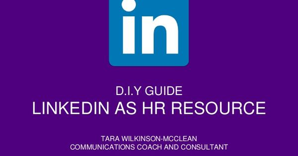 Linkedin As HR Resource by Tara Wilkinson-McClean via - hr resource