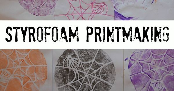 *Styrofoam Printmaking* -craft project for E
