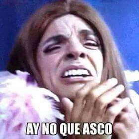 Que Asco Memes Sarcasticos Memes Mexicanos Divertidos Memes Nuevos