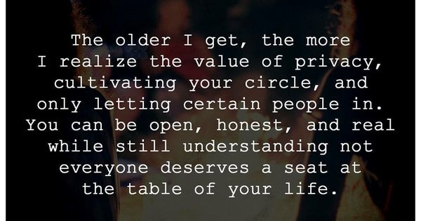 Not Everyone Deserves A Seat At My Table