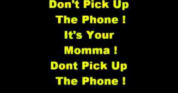 Your Mommas Calling Back With Lyrics Call Backs
