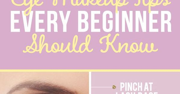 21 eye makeup tips beginners secretly want to know makeup