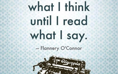 Flannery O'Connor Well said