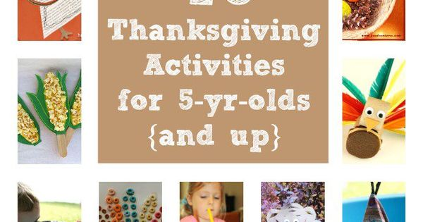 Thanksgiving Activities For 5 Year Olds And Up