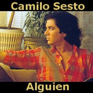 Camilo Sesto Alguien Camilo Sesto Camilo Camilo Blanes