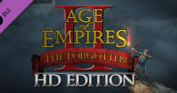 Age Of Empires Ii 2013 The Forgotten Age Of Empires Empire Age