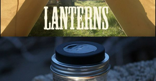 Elk Camp: Mason Jar Solar Lanterns Light up tents, camp kitchens and