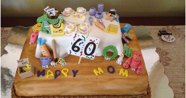 Garage Sale Cake We Made For Moms 60th Gifts We Made