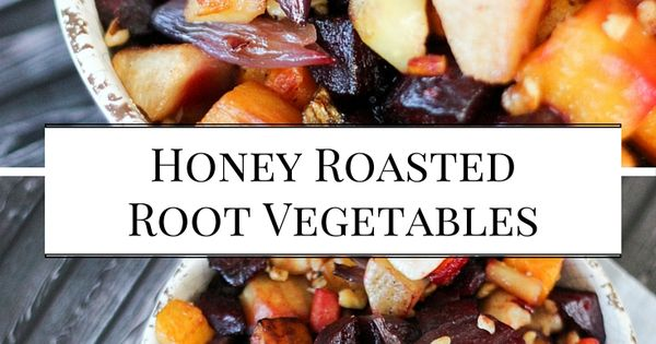 Honey Balsamic Roasted Root Vegetables | Recipe | Roasted ...