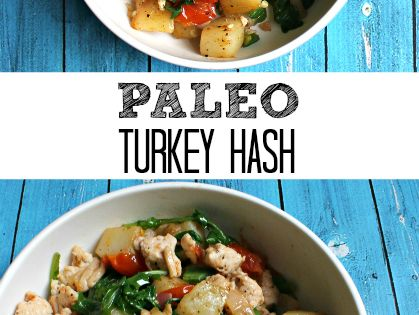 Turkey hash, Turkey and Paleo on Pinterest