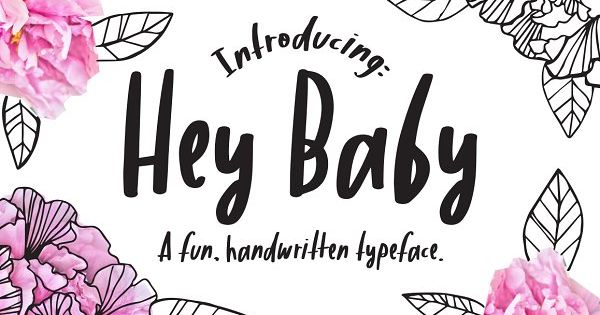 Hey Baby, a new and fun hand-written typeface. It's sweet and casual and gives a free-spirited touch to any of your projects