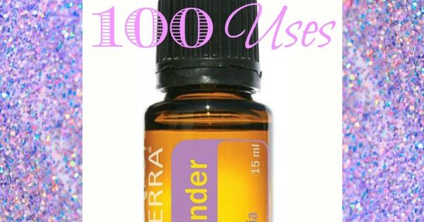 100 Uses for Lavender doTERRA Essential Oil ~ Saving Money Never Goes