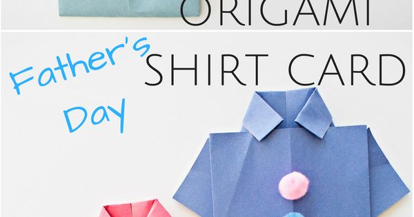 easy origami fathers day shirt card kids can decorate