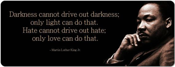 Martin Luther King Jr Darkness Cannot Drive Out Darkness 8 Inch