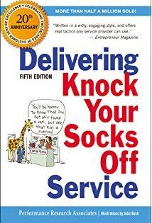 Delivering Knock Your Socks Off Service Knock Your Socks Off Series Healthy Book Customer Service Books Viral Marketing