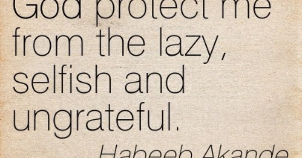Quotes About Ungrateful Family: Quotes Of Habeeb Akande About