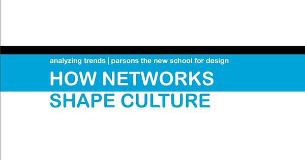 How Networks Shape Culture | Analyzing Trends | Pinterest | Culture ...