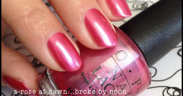 Opi A Rose At Dawn Broke By Noon Las Vegas Collection