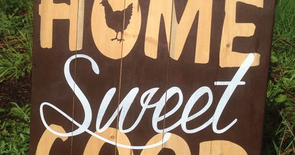 Home Sweet Coop Wood Sign by PrettyBirdTreasures on Etsy, $35.00