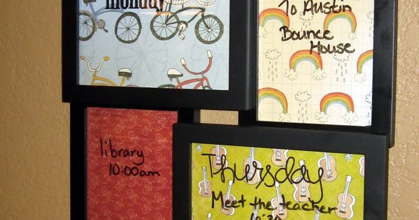 weekly Planner-- picture frames, scrapbook paper and write on the glass frames