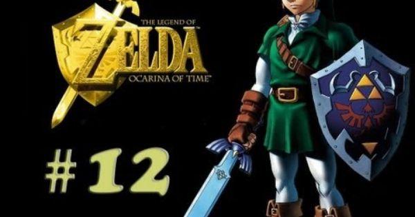 The Legend Of Zelda Ocarina Of Time Oot Walkthrough Part 12 No