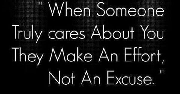 Make An Effort, Not An Excuse Quotes Quote Quotes And
