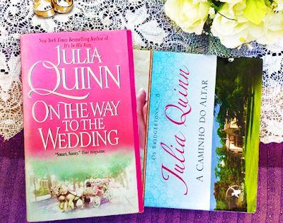 Julia Quinn On The Way To The Wedding A Caminho Do Altar A Caminho Do Casamento Gregory Deve Arriscar Tudo Para Garanti Julia Quinn Romantic Girl Altar