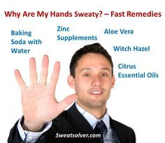Why Are My Hands Sweaty Fast Sweat Remedies Hyperhydrosis Excessive Sweating Hyperhidrosis Cure