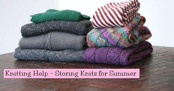 Knitting Help : Knitting Help - Storing Knits for Summer Knitting & Crochet ...