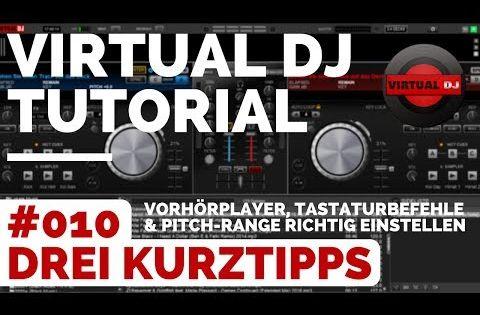 Virtual Dj 3 Kurztipps 010 Vorhorplayer Tastaturbefehle Pitch Range Dj Lernen Youtube Lernen Musik Machen Discofox