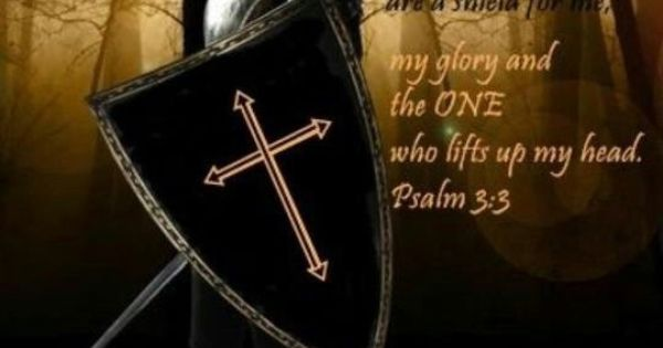 But You, O LORD, are a shield for me, my glory and the One ...
